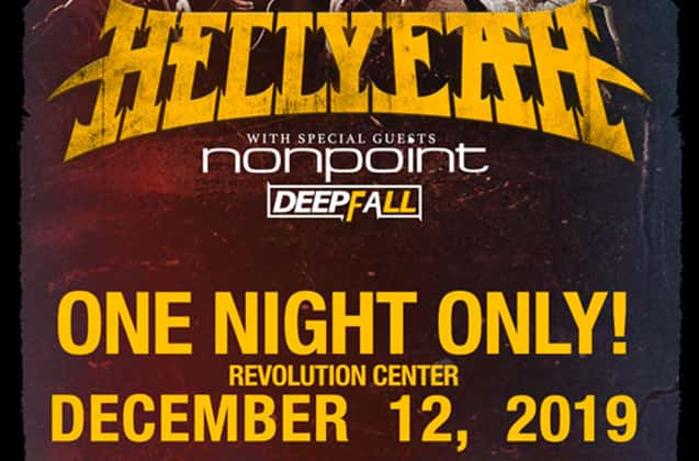 HellYEAH With Nonpoint and deepfall December 12 @ Revolution Center