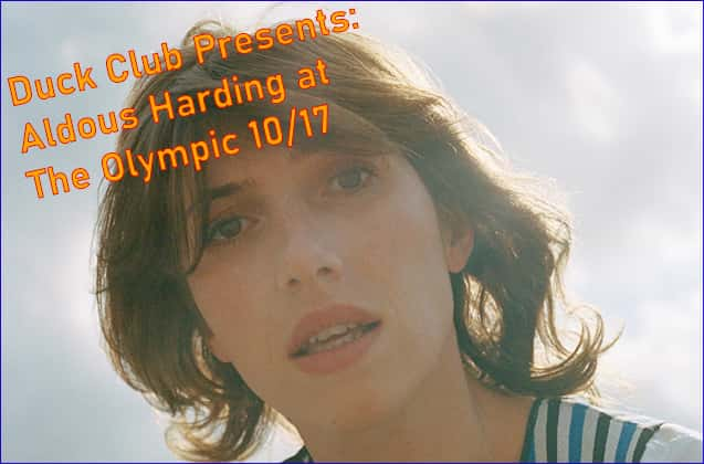 Duck Club Presents: Aldous Harding