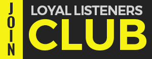 Loyal Listener Club