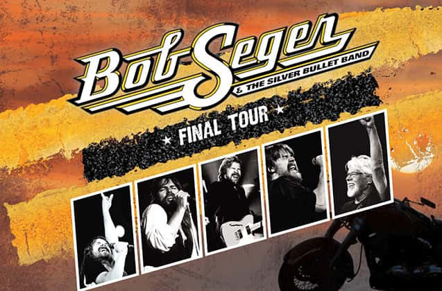 Bob Seger & The Silver Bullet Band FINAL TOUR