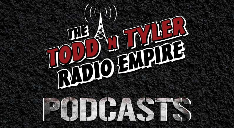 Todd n Tyler Radio Empire Podcast | Z92 The Rock Station