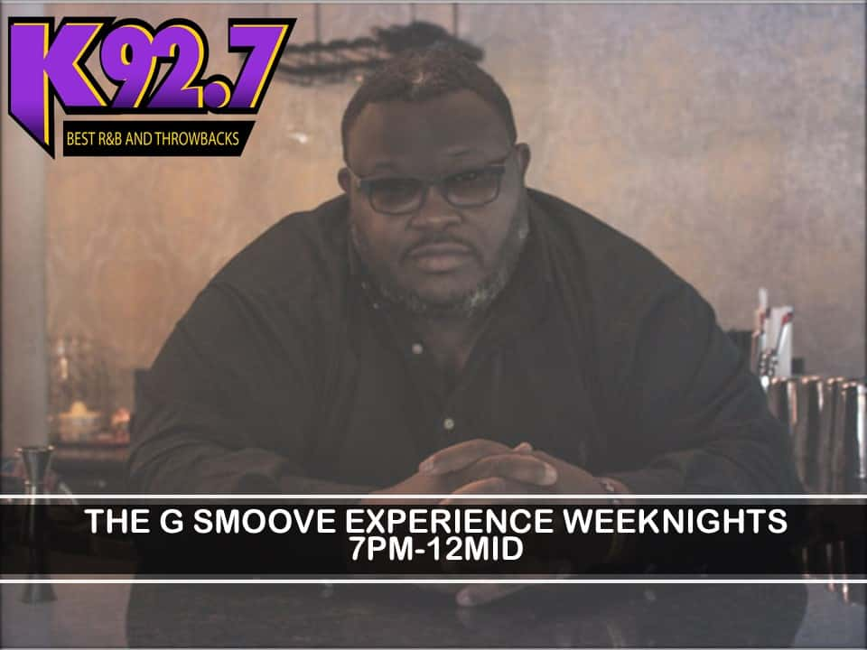 The G Smoove Experience-7pm-12mid