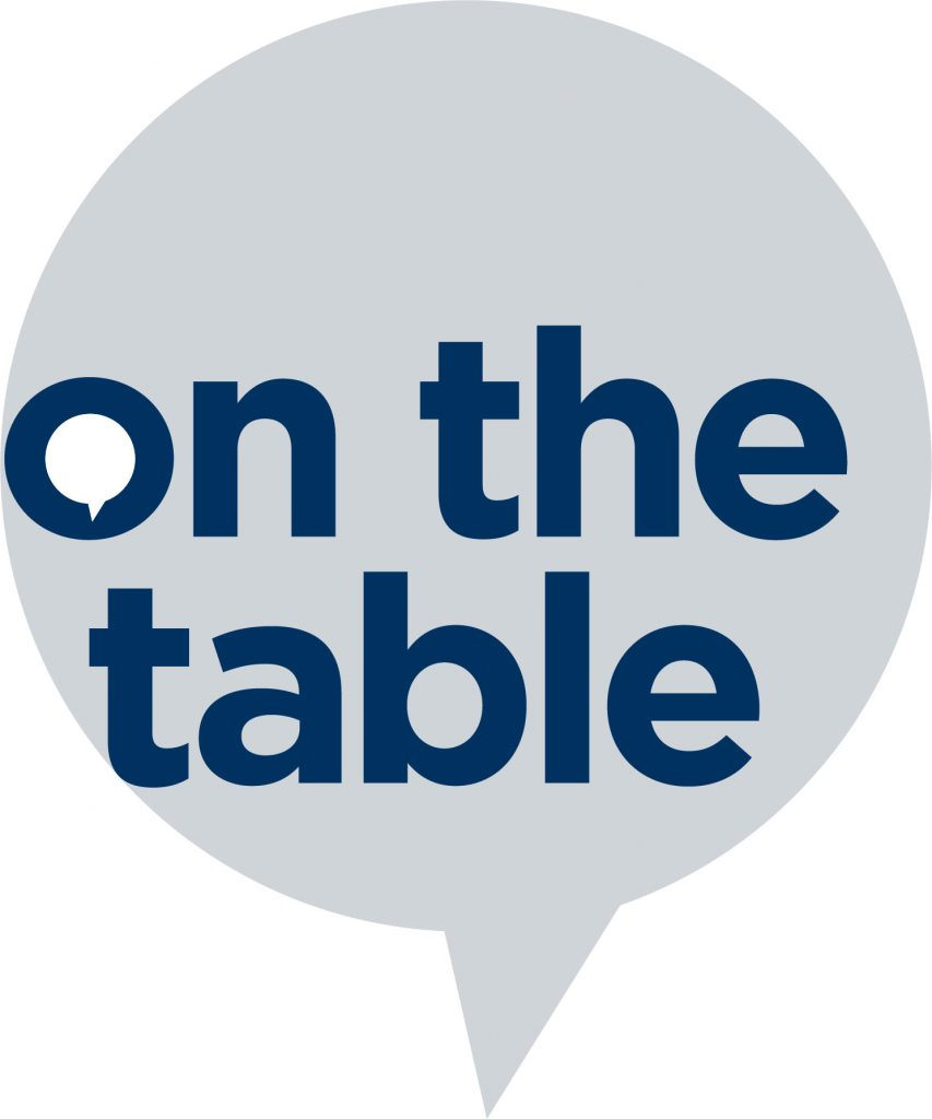 ON THE TABLE- Join the Conversation
