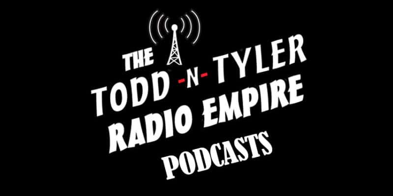 The Todd N Tyler Radio Empire
