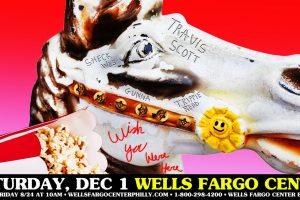 Travis Scott @ Wells Fargo Center December 1st