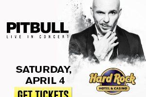 Pitbull @ HRHC RESCHEDULED TO 11/7