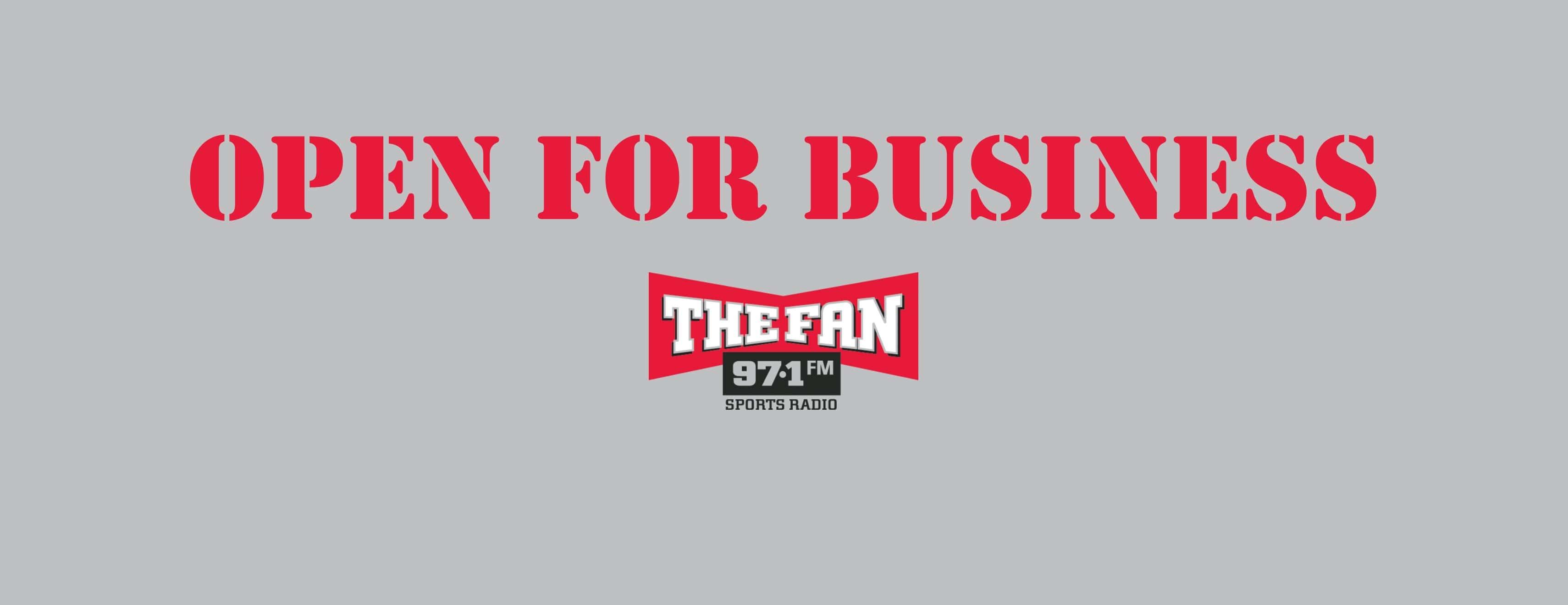 Open For Business The Fan 97 1 Fm