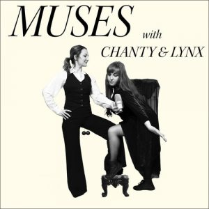 Lipstick & Vinyl - Muses with Chany & Lynx