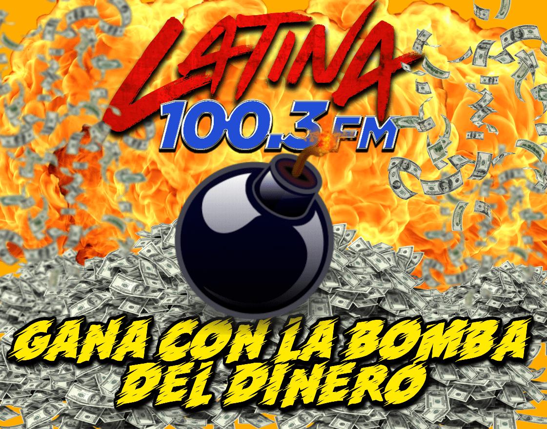 """ESCUCHA LATINA 100.3 PARA GANAR DINERO AL INSTANTE CON """"LA BOMBA DEL DINERO"""""""