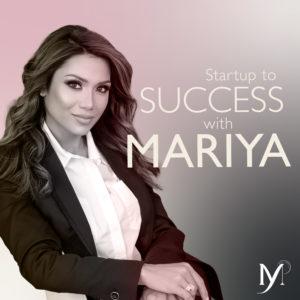 Startup to Success w/Mariya