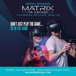 Now Open Matrix VR Arcade - A virtual reality game center