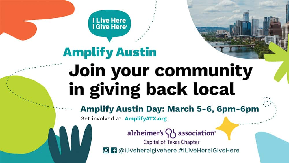 Amplify Austin. Join your community in giving back local. March 5-6 6PM.