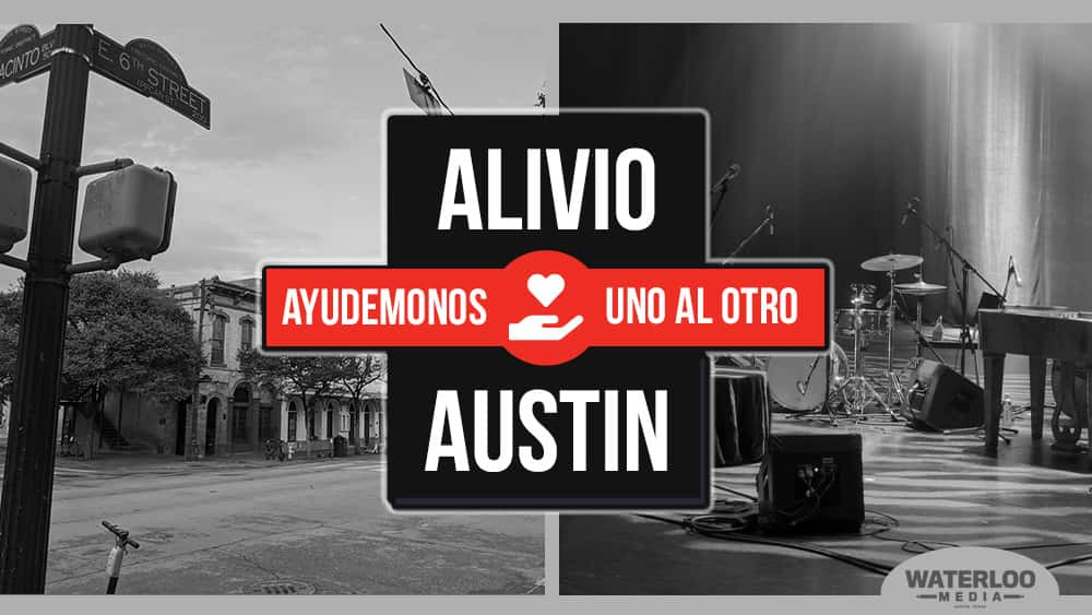 Alivio Austin. Ayudemonos uno al otro. Waterloo Media Austin, Tx