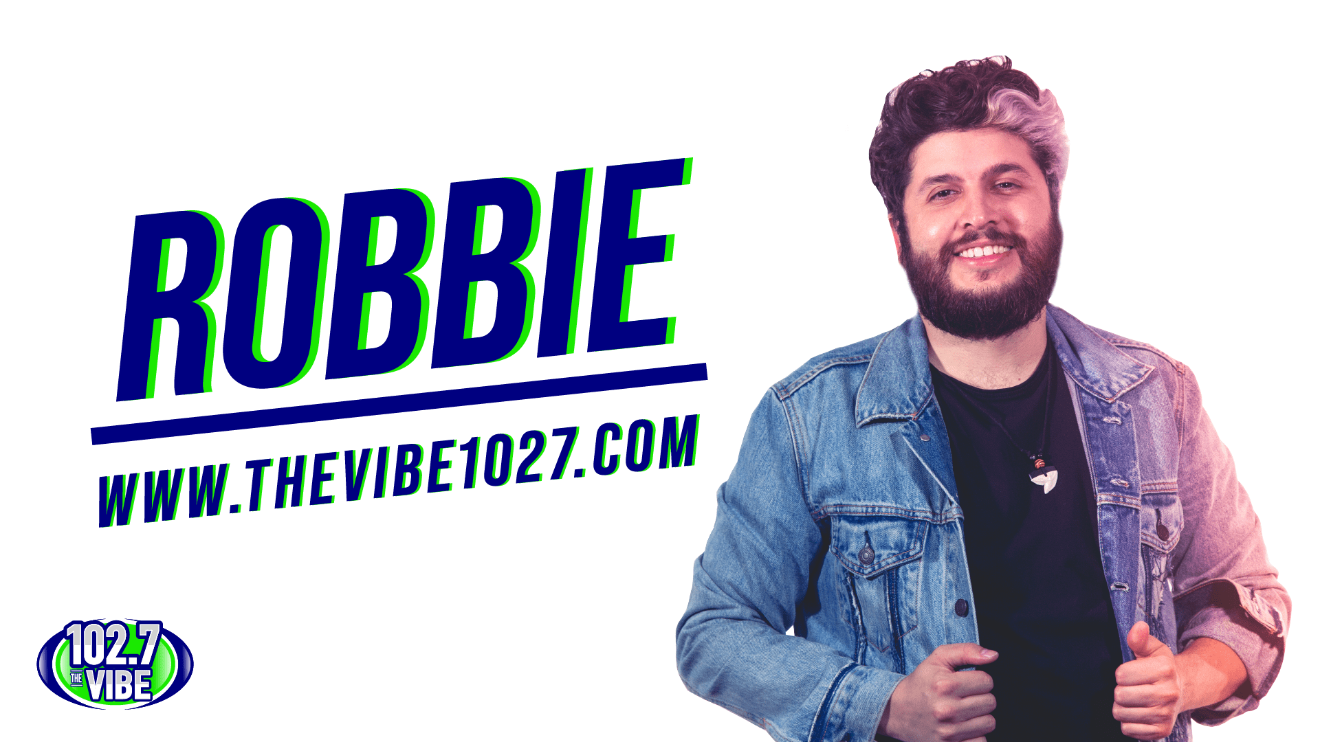 Robbie on The Vibe