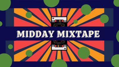 midday mixtape