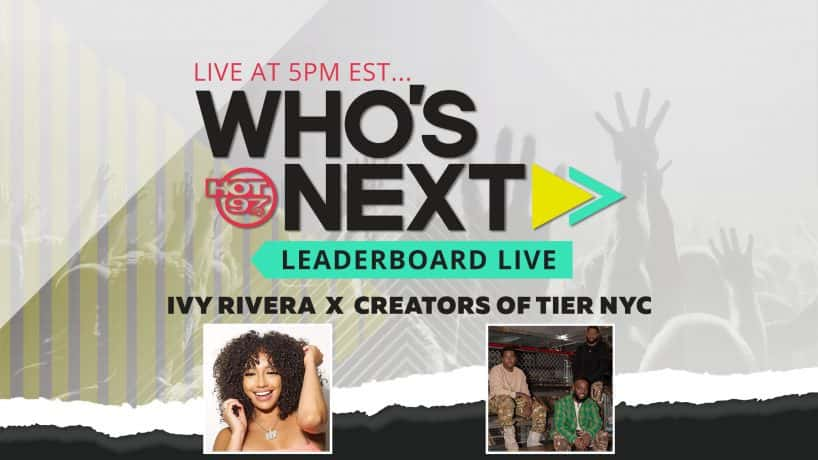 Ivy Rivera & Tier NYC On Leaderboard Live