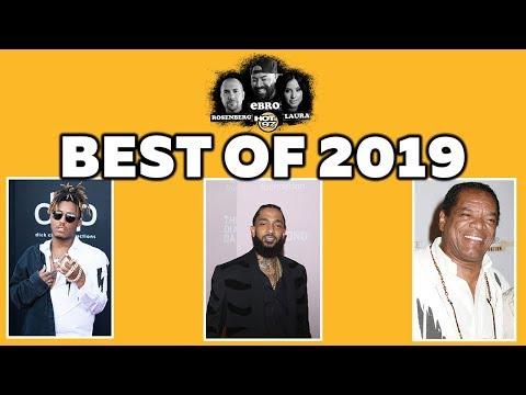 Best of 2019 - Nipsey Hussle, JuiceWRLD, John Witherspoon