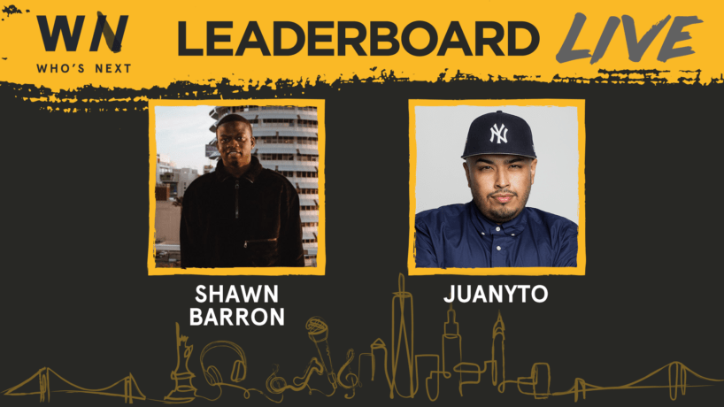 Who's Next Leaderboard Live Featuring Shawn Barron & Juanyto