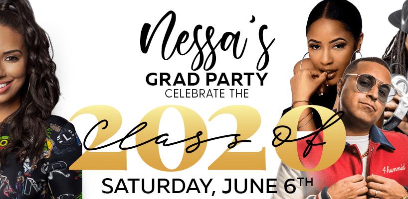 Enter Nessa's Grad Party 2020