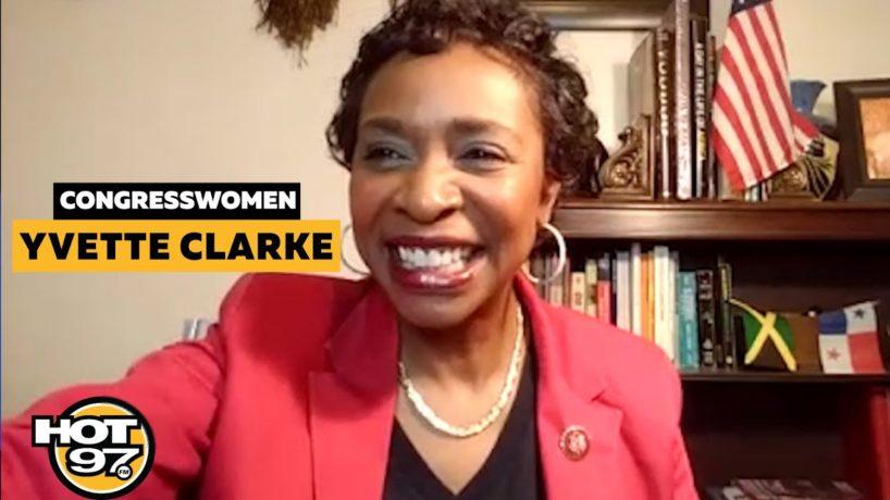 Yvette Clarke On 2020 Election, Gun Violence, Police Reform & More