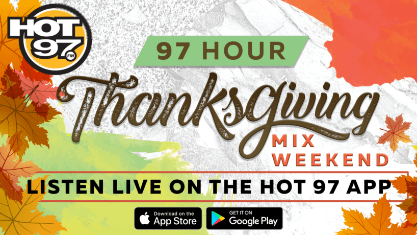 97 Hour Thanksgiving Mix Weekend