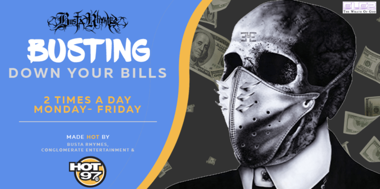 Busta Rhymes Is Busting Down Your Bills!