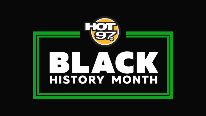 Hot97 Black History Month 2021