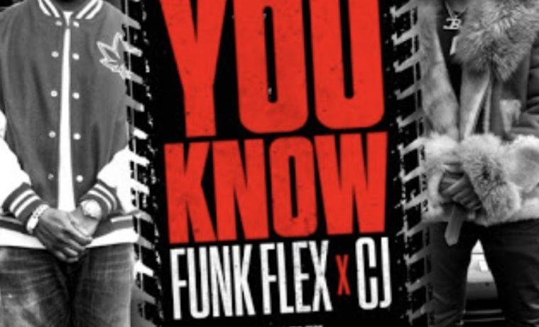 """""""You Know"""" CJ x Flex"""