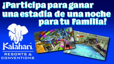 Participa para ganar una estadia de una noche para tu familia_Kalahari Resorts & Conventions