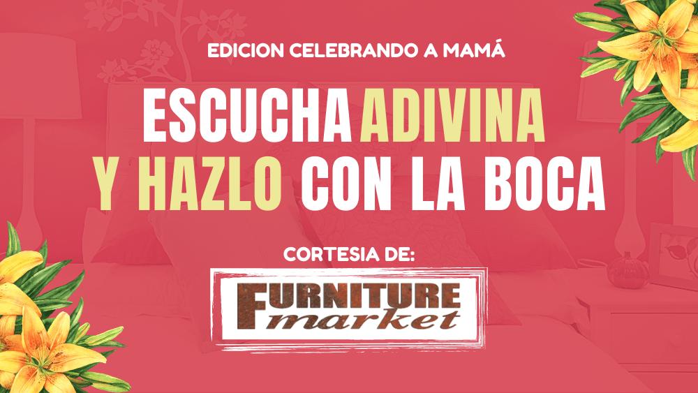 Escucha Adivina_Edicion Celebrando a Mama_cortesia de Furniture Market