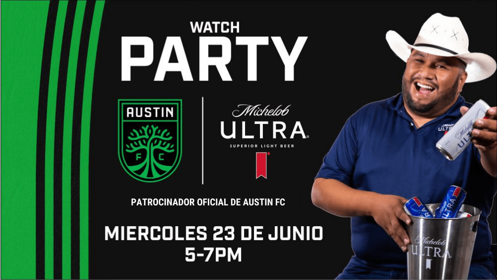 Austin FC Watch Party_Michelob Ultra