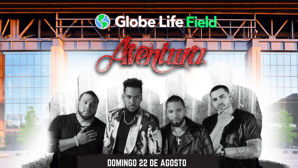Aventura - Globe Life Field