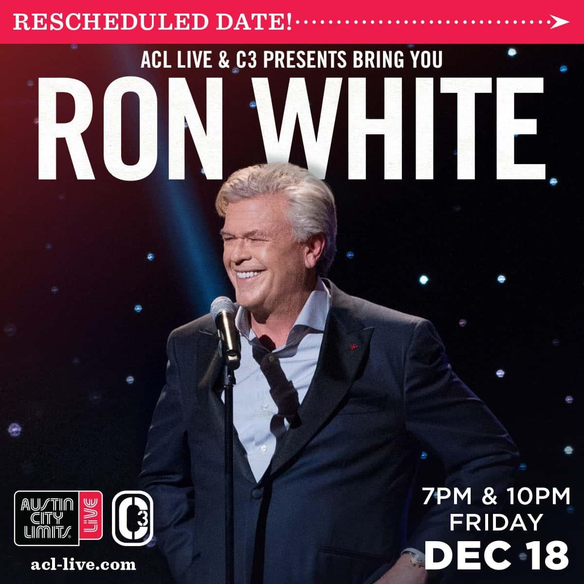 Ron White rescheduled