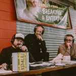 Dudley and Bob with Matt Breaking & Entering 2019: Dale Dudley, Bob Fonseca, and Matt Bearden at the Breaking and Entering live broadcast