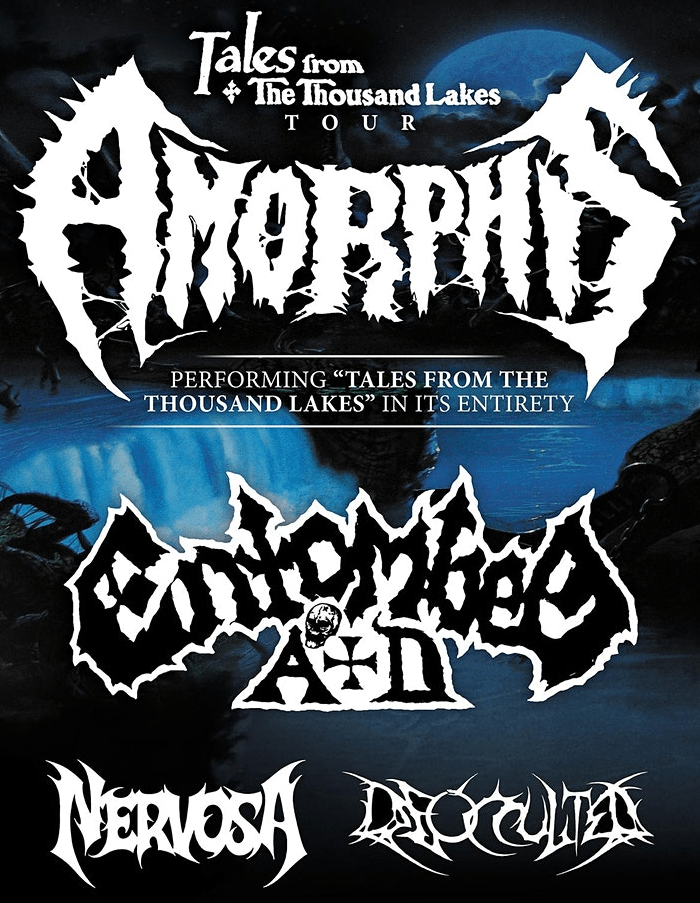AMORPHIS ENTOMBED A.D., NERVOSA, DEOCCULTED
