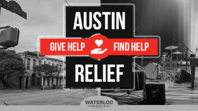 AUSTIN RELIEF. Give Help. Find Help. Waterloo Media