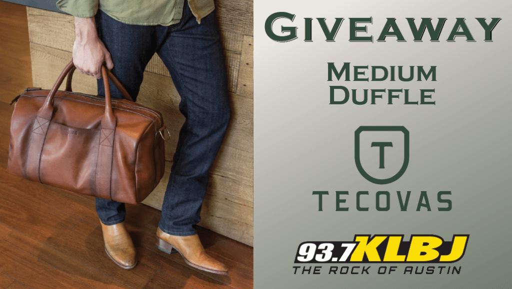 Giveaway Medium Duffle Bag Tecovas KLBJ FM contest