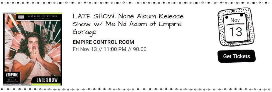 Nane Early Show Tickets