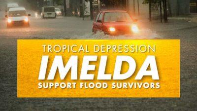 Tropical Storm Imelda Support Flood Survivors