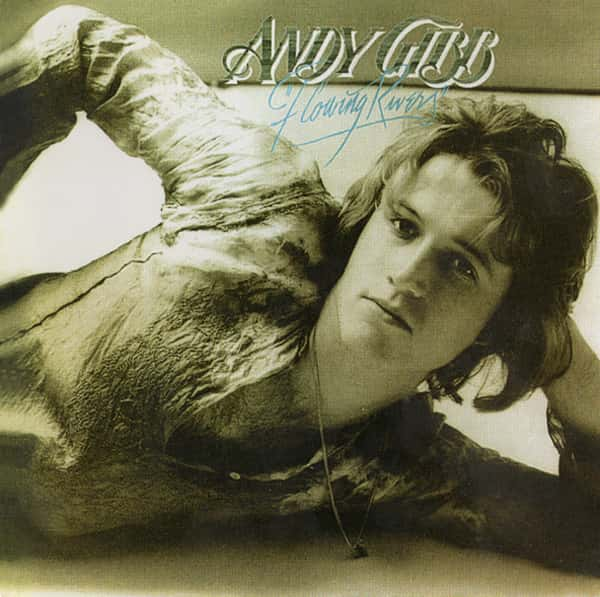 Andy Gibb's Flowing River's Album Cover Featuring Andy Gibb