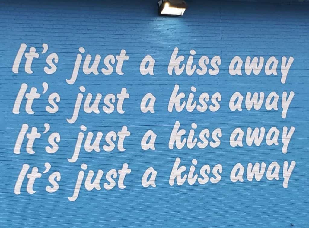 it's just a kiss away