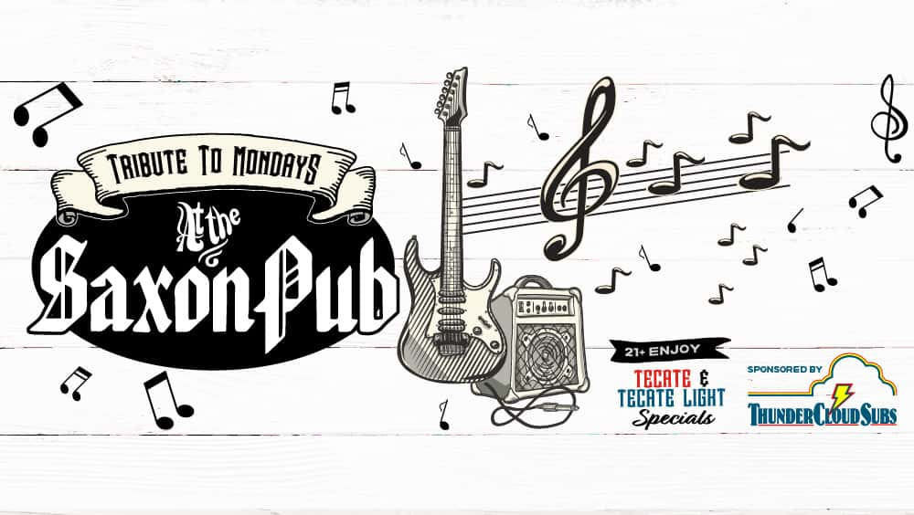 Tribute to Mondays at the Saxon Pub