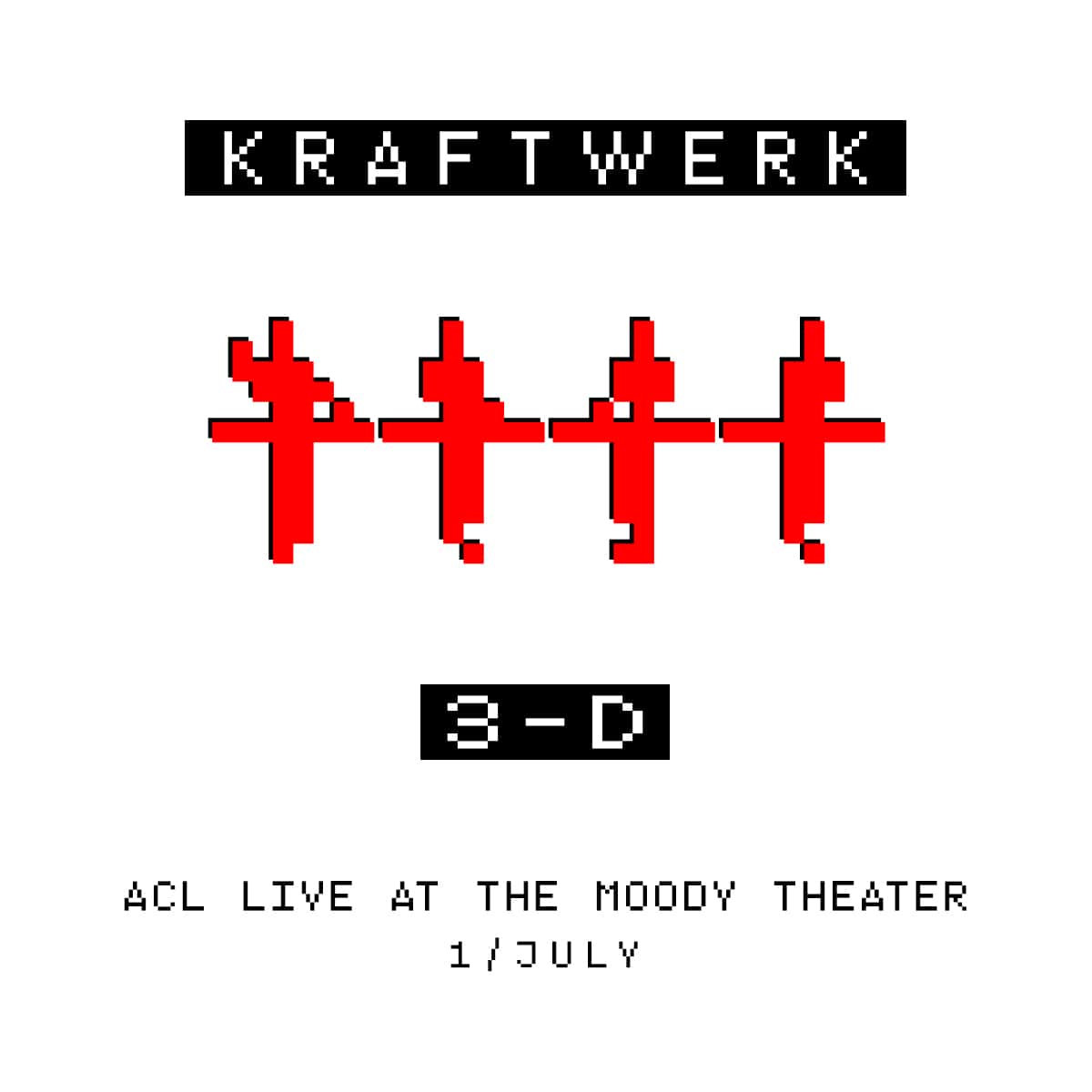 Kraftwerk 3-D ACL Live at the Moody Theater