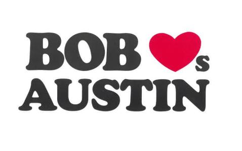 Bob Loves Austin