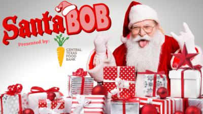 Santa BOB presented by Central Texas Food Bank