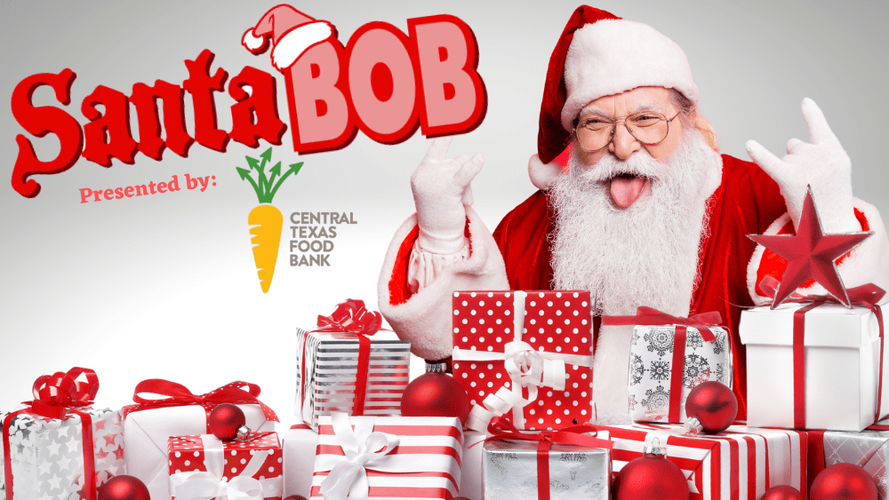 Santa BOB presented by Central Texas Food Bank
