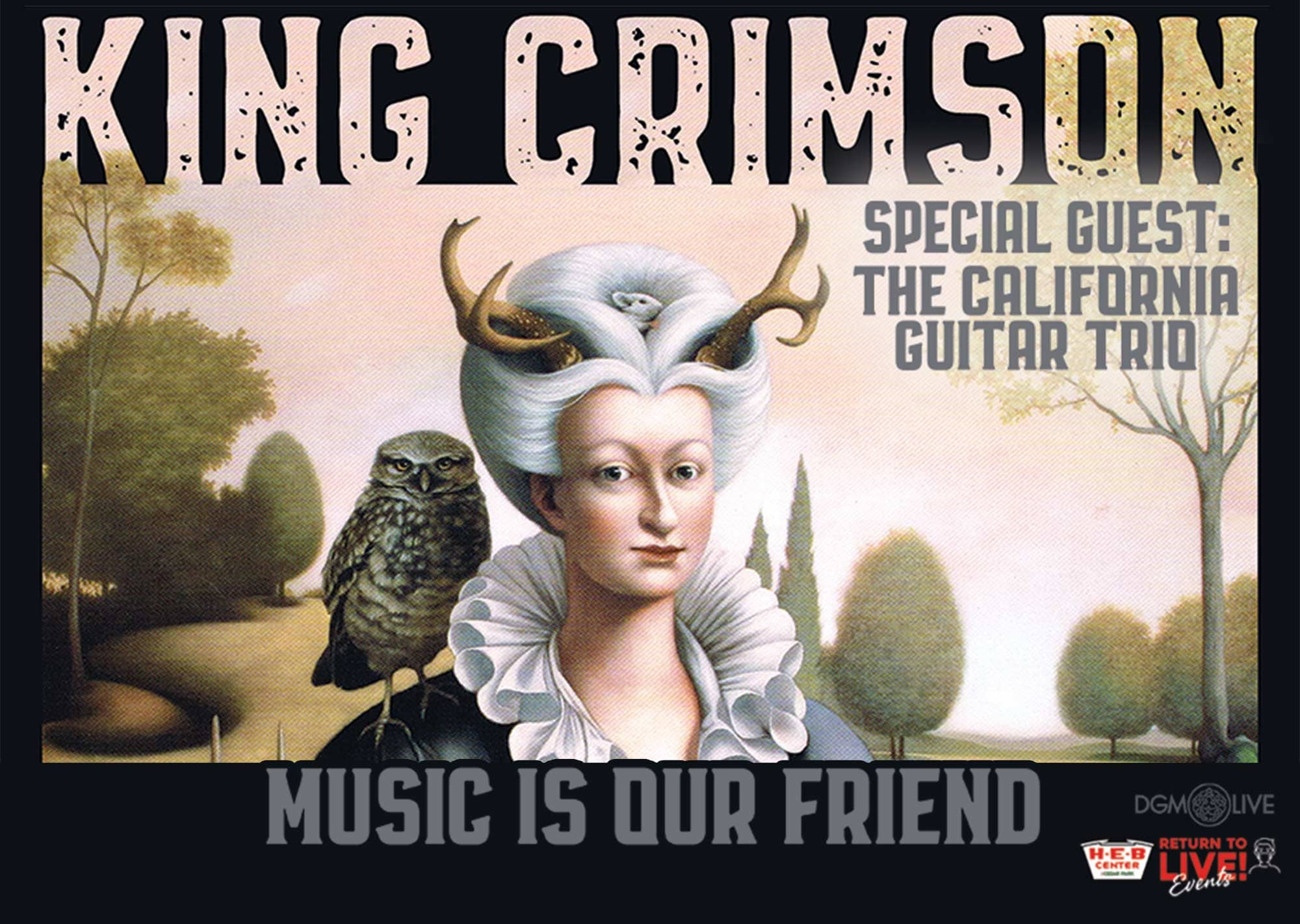 King Crimson with the California Guitar Trio Music is our Friend Tour