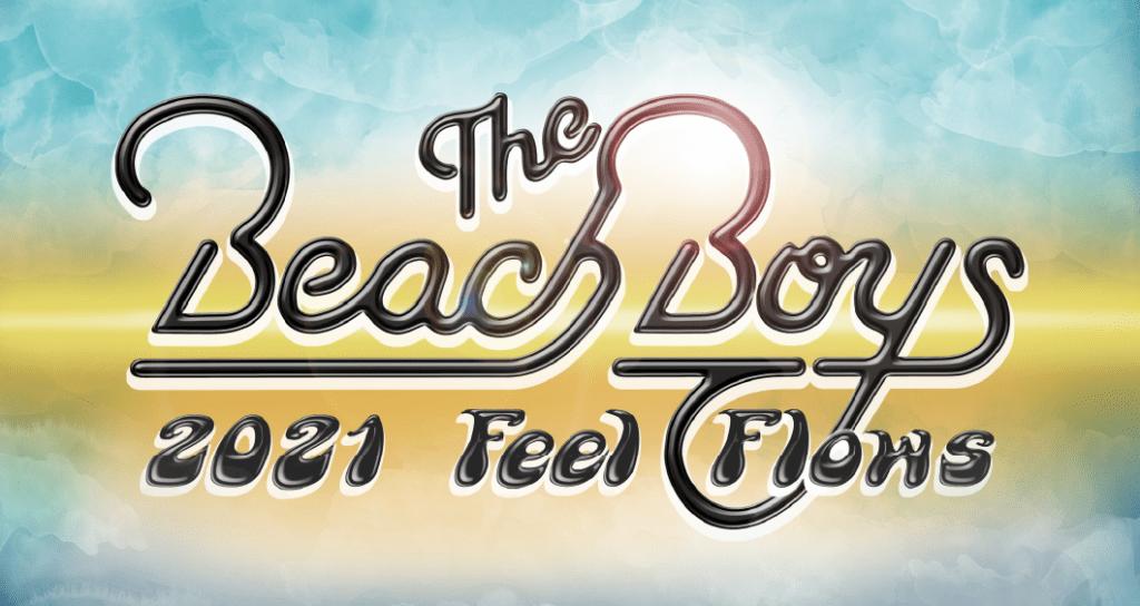 The Beach Boys 2021 Feel Flows