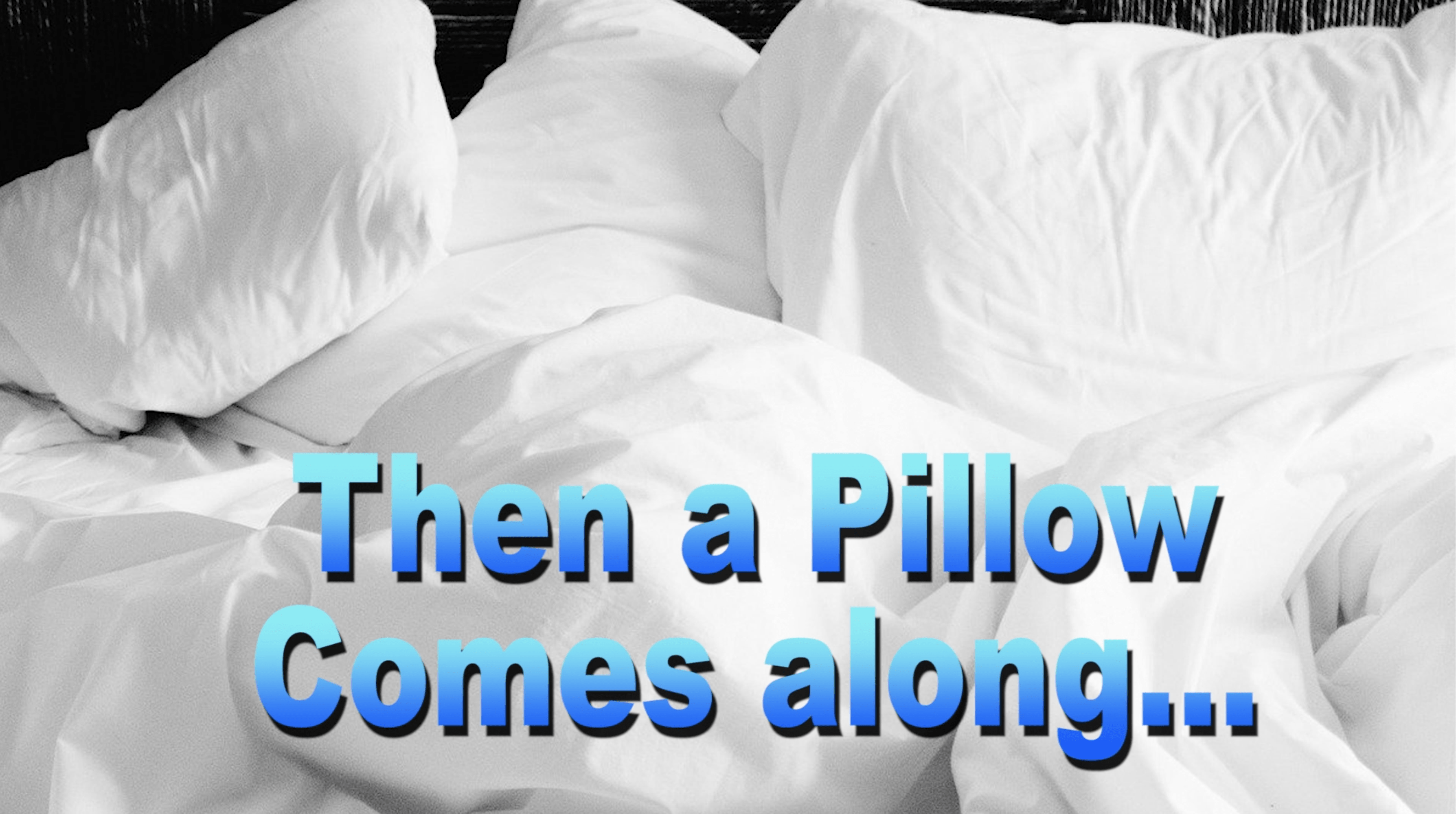 Then A Pillow Comes Along | Young Jeffrey's Song of the Week