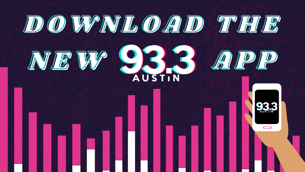 download the new 93.3 austin app